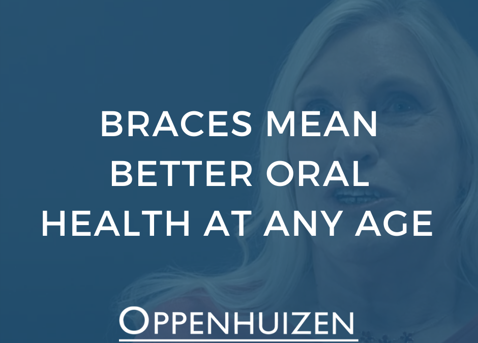 Braces Provide Better Oral Health at Any Age